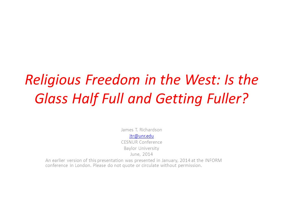Religious Freedom in the West: Is the Glass Half Full and Getting Fuller.