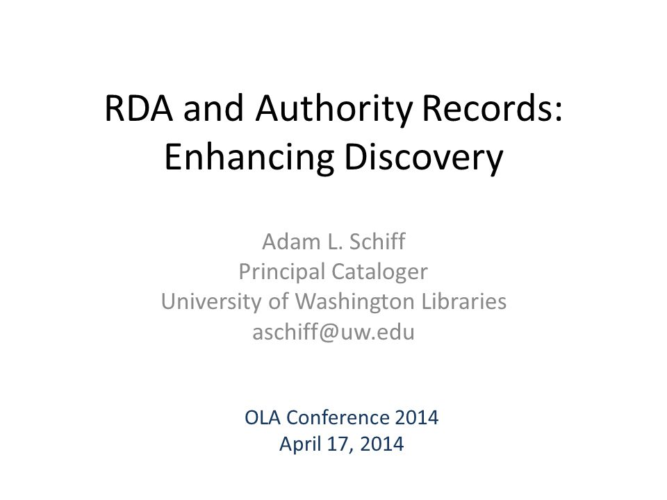 RDA and Authority Records: Enhancing Discovery Adam L.