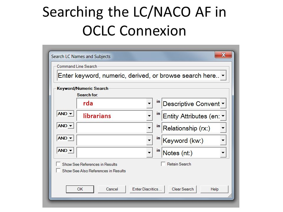 Searching the LC/NACO AF in OCLC Connexion rda librarians