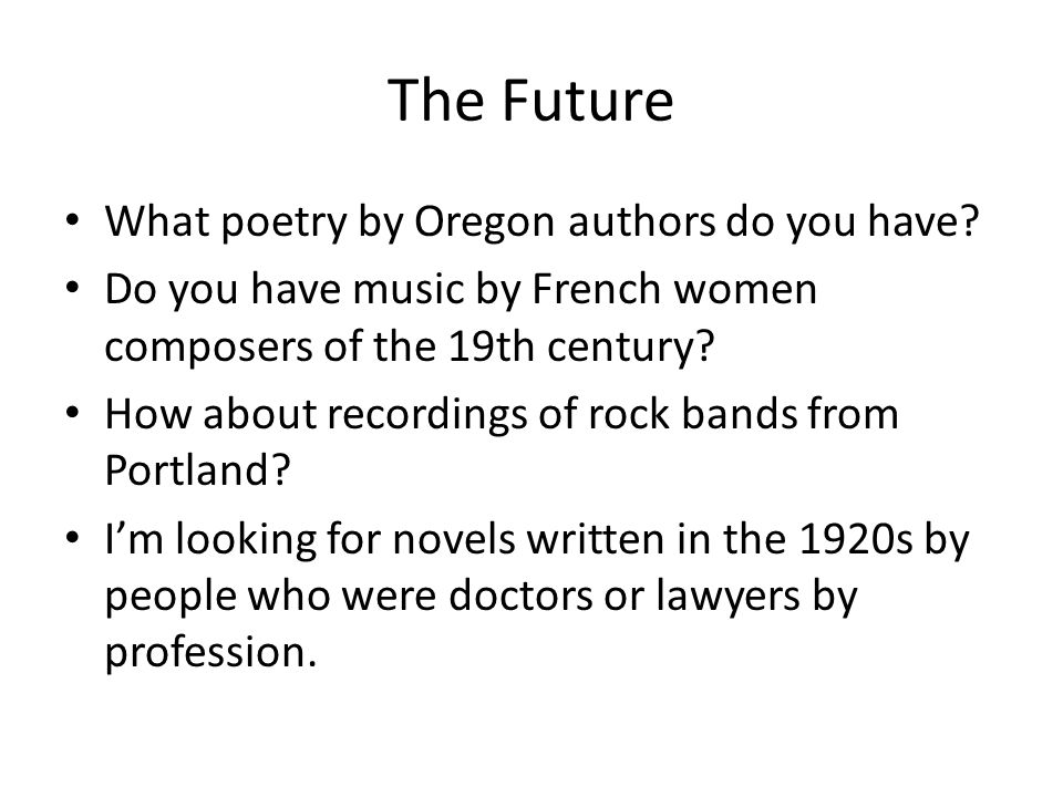 The Future What poetry by Oregon authors do you have.