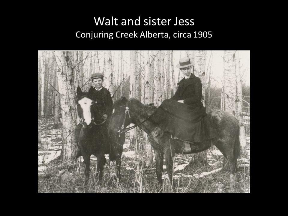 Walt and sister Jess Conjuring Creek Alberta, circa 1905