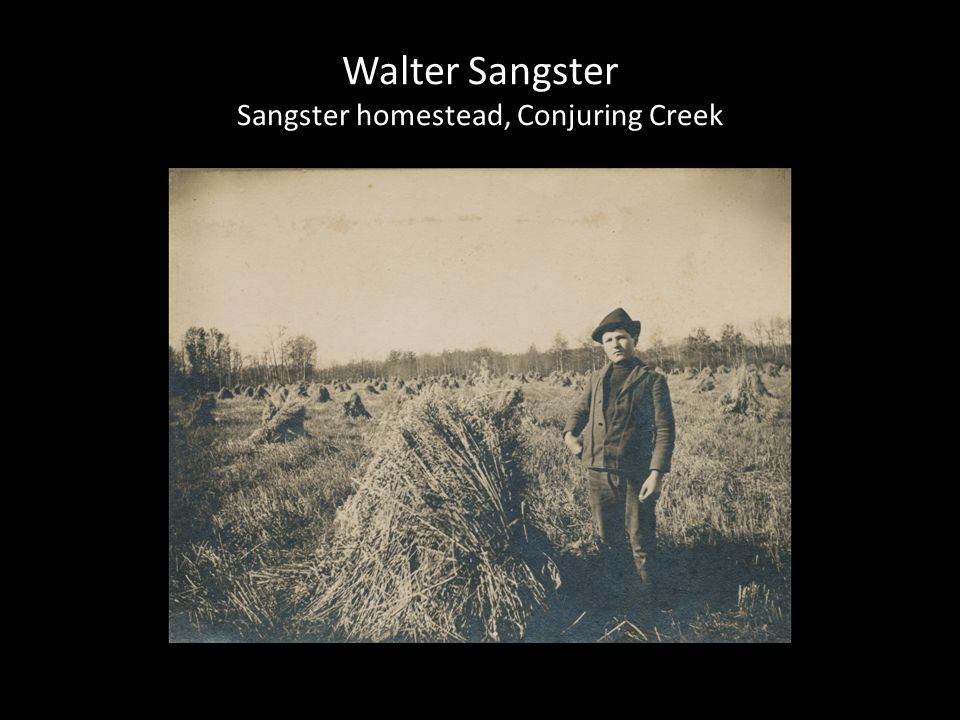 Walter Sangster Sangster homestead, Conjuring Creek