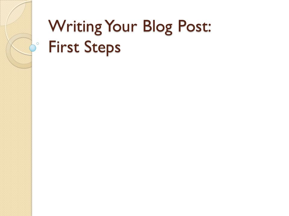 Please come to next class with at least four paragraphs of your blog post written.