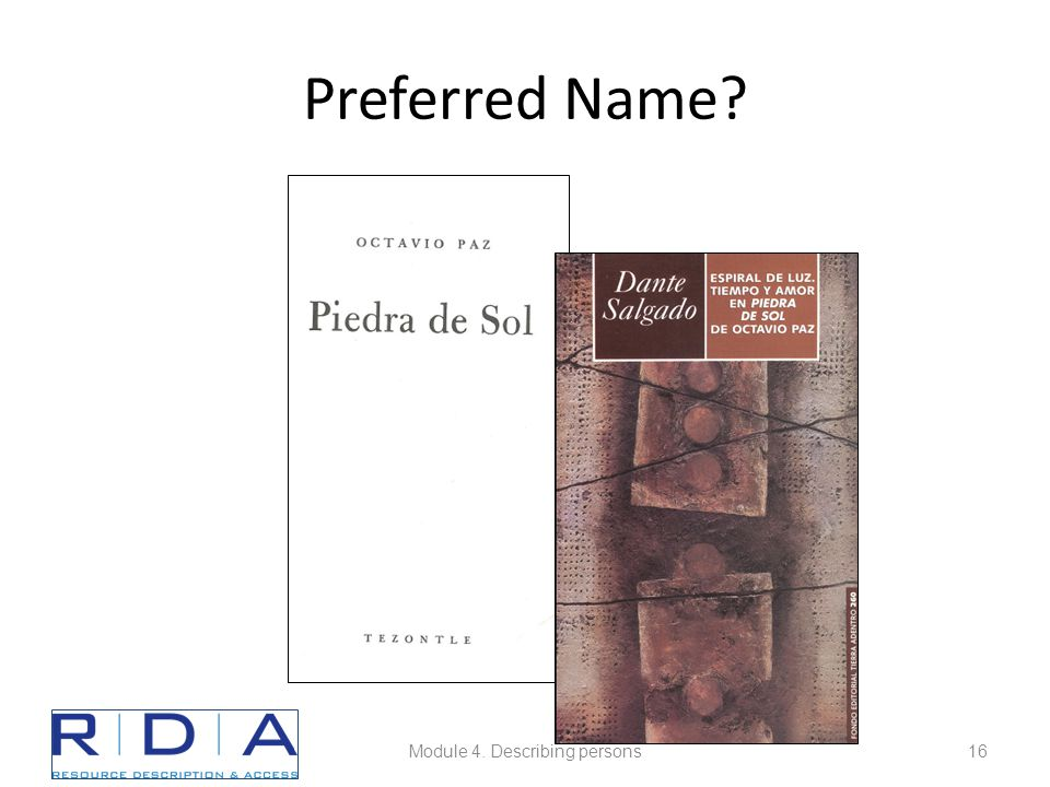 Preferred Name? Module 4. Describing persons16