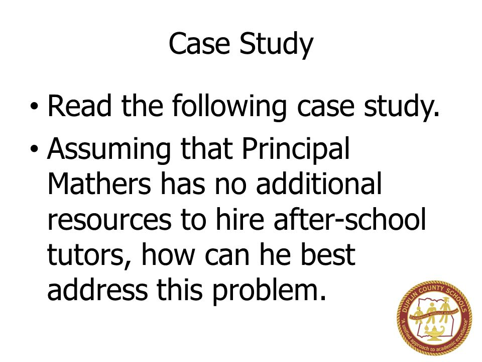 Case Study Read the following case study.