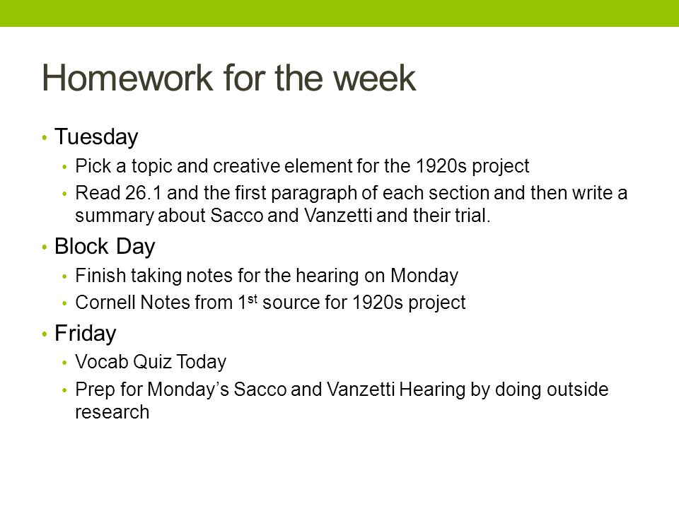 Homework for the week Tuesday Pick a topic and creative element for the 1920s project Read 26.1 and the first paragraph of each section and then write