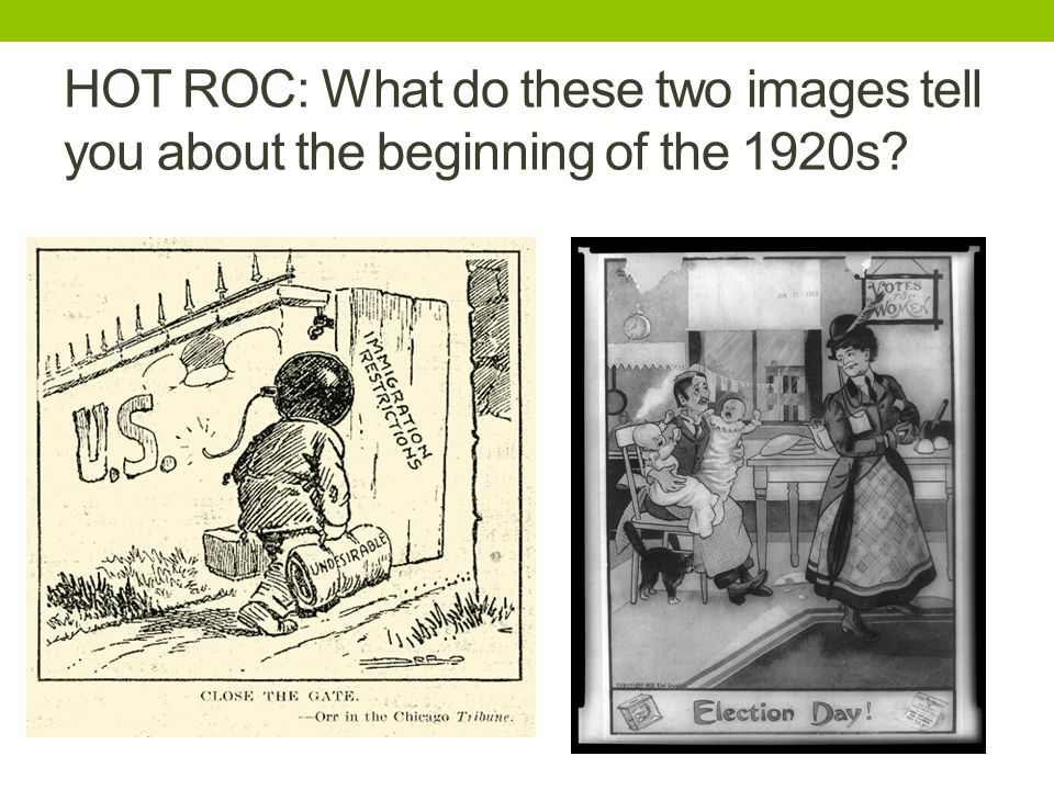 HOT ROC: What do these two images tell you about the beginning of the 1920s