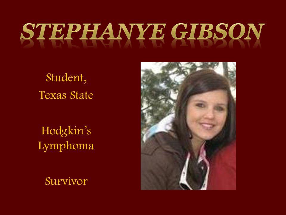 Student, Texas State Hodgkin's Lymphoma Survivor