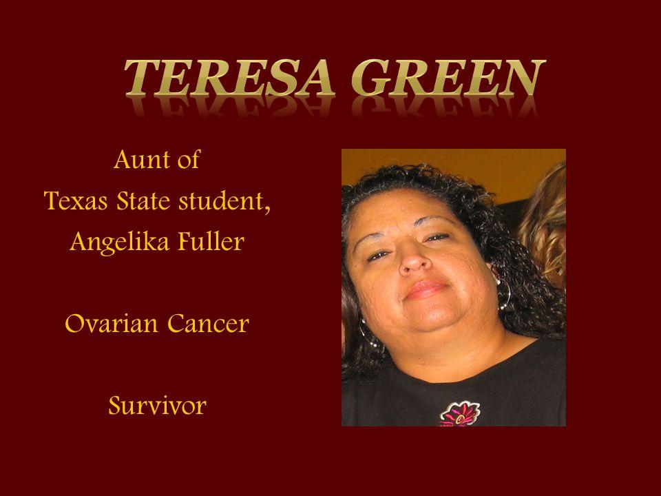 Aunt of Texas State student, Angelika Fuller Ovarian Cancer Survivor