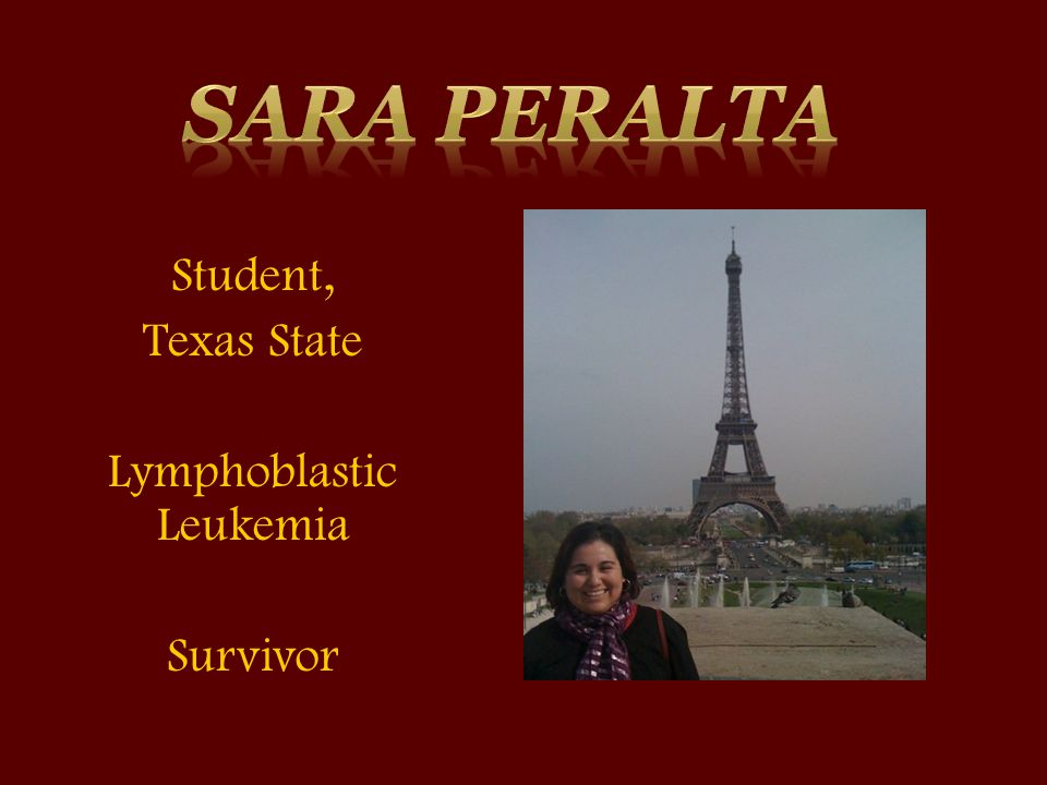Student, Texas State Lymphoblastic Leukemia Survivor