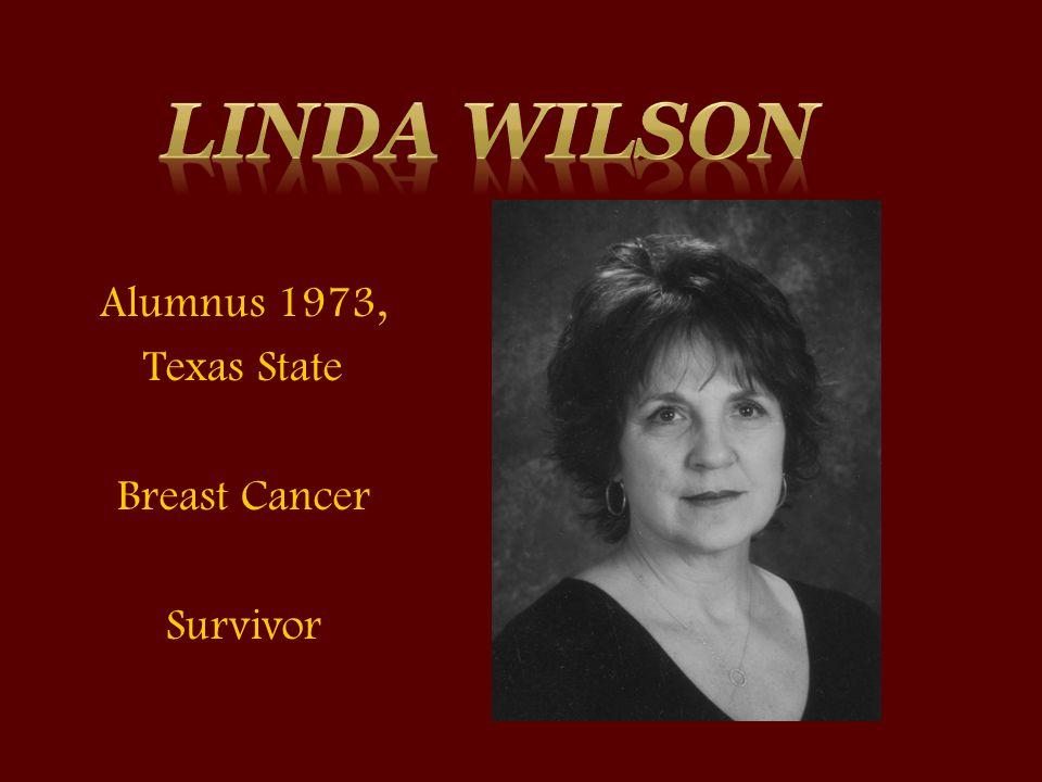 Alumnus 1973, Texas State Breast Cancer Survivor