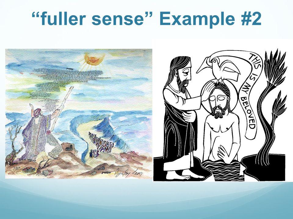 """fuller sense"" Example #2"
