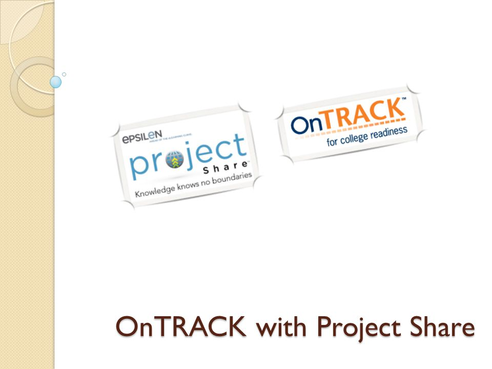 OnTRACK with Project Share
