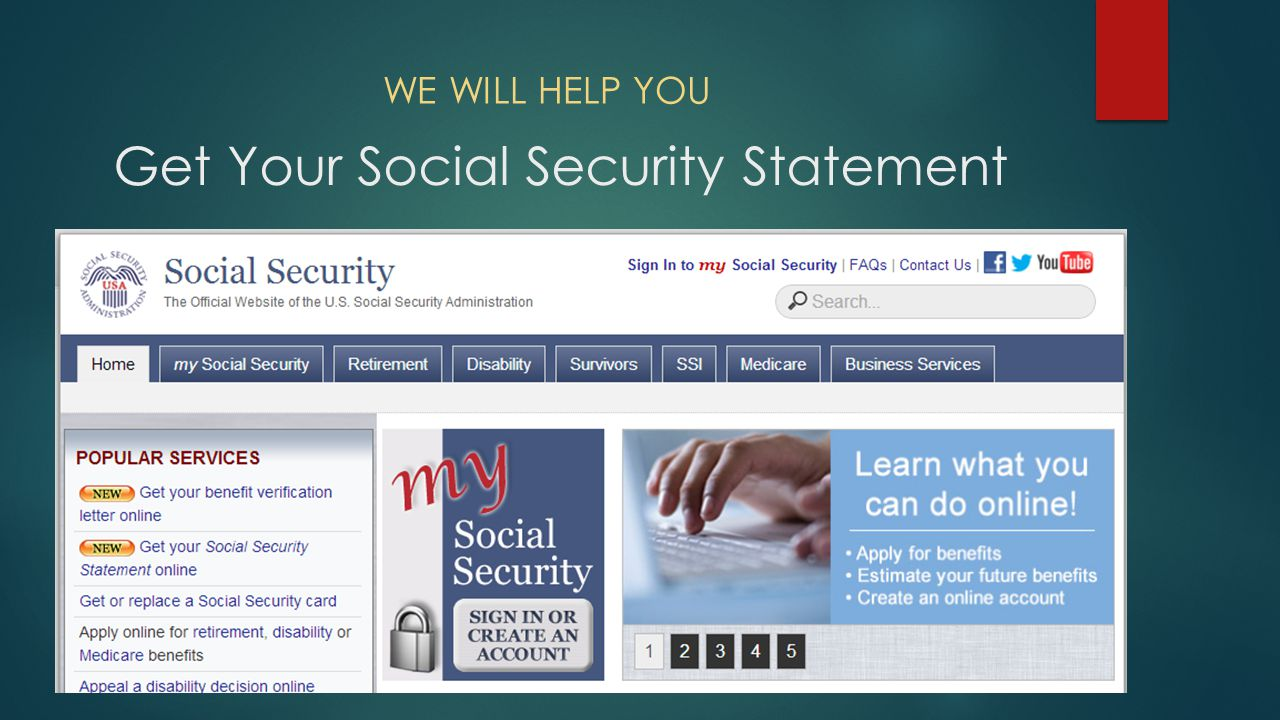 Get Your Social Security Statement WE WILL HELP YOU