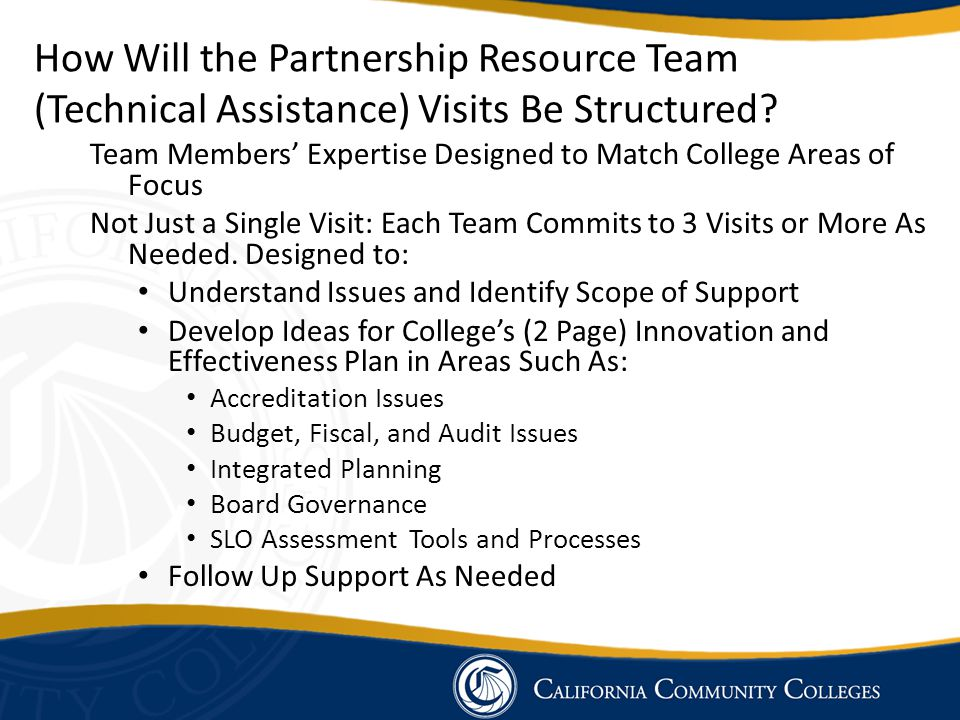 How Will the Partnership Resource Team (Technical Assistance) Visits Be Structured.