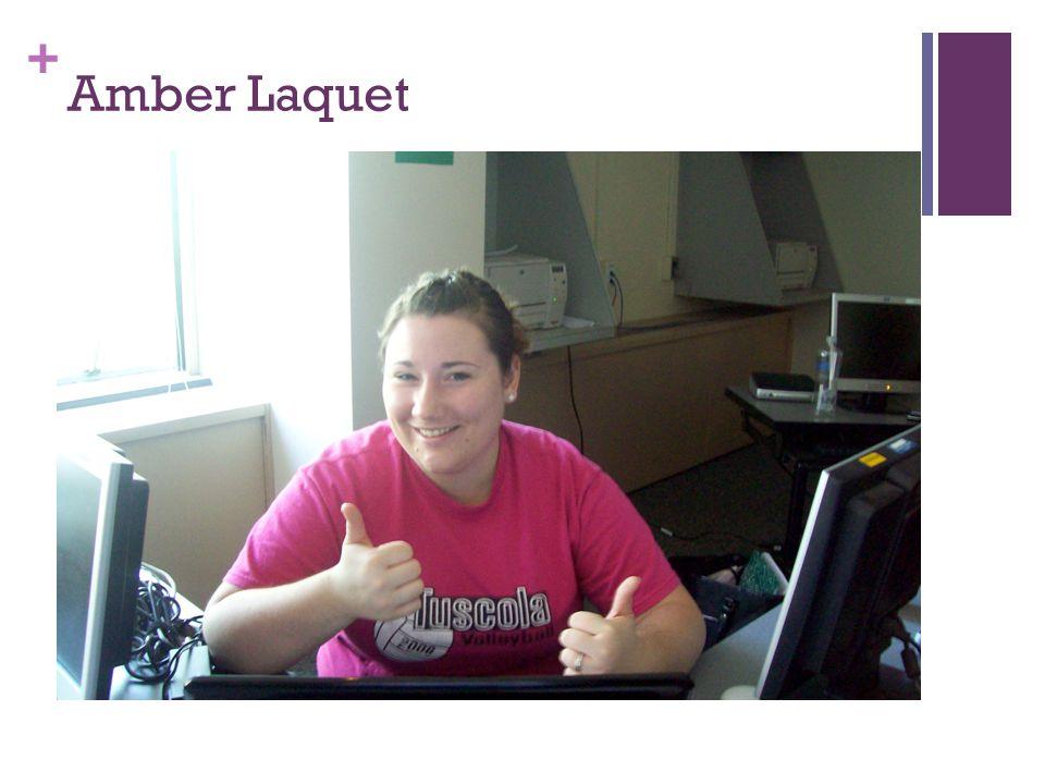 + Amber Laquet