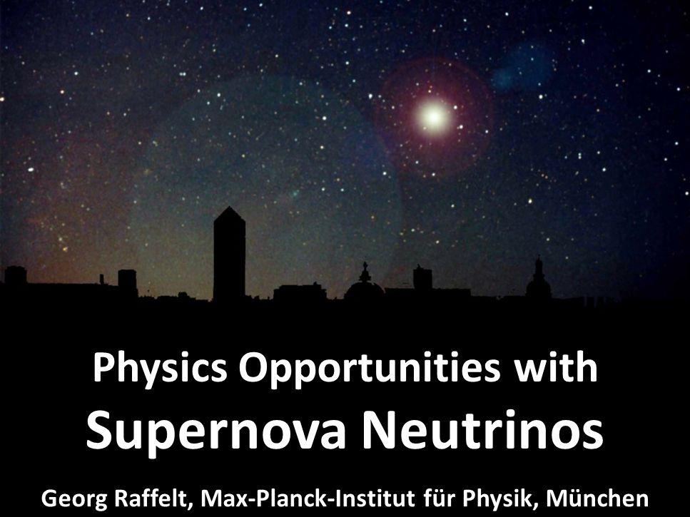 Georg Raffelt, MPI Physics, Munich Neutrinos at the Forefront, Univ.