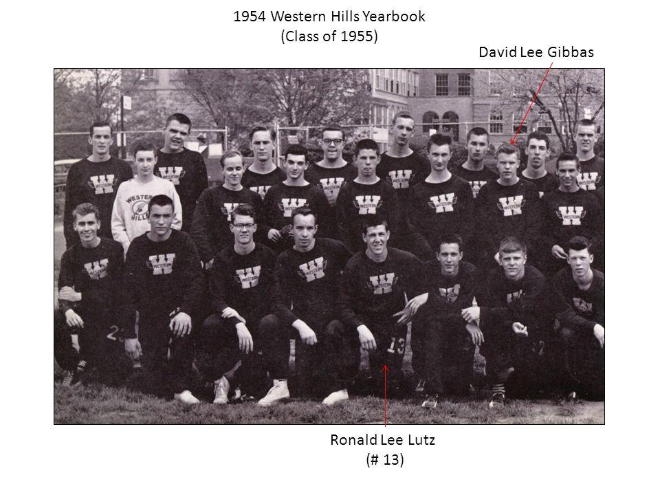 1954 Western Hills Yearbook (Class of 1955) Ronald Lee Lutz (# 13) David Lee Gibbas