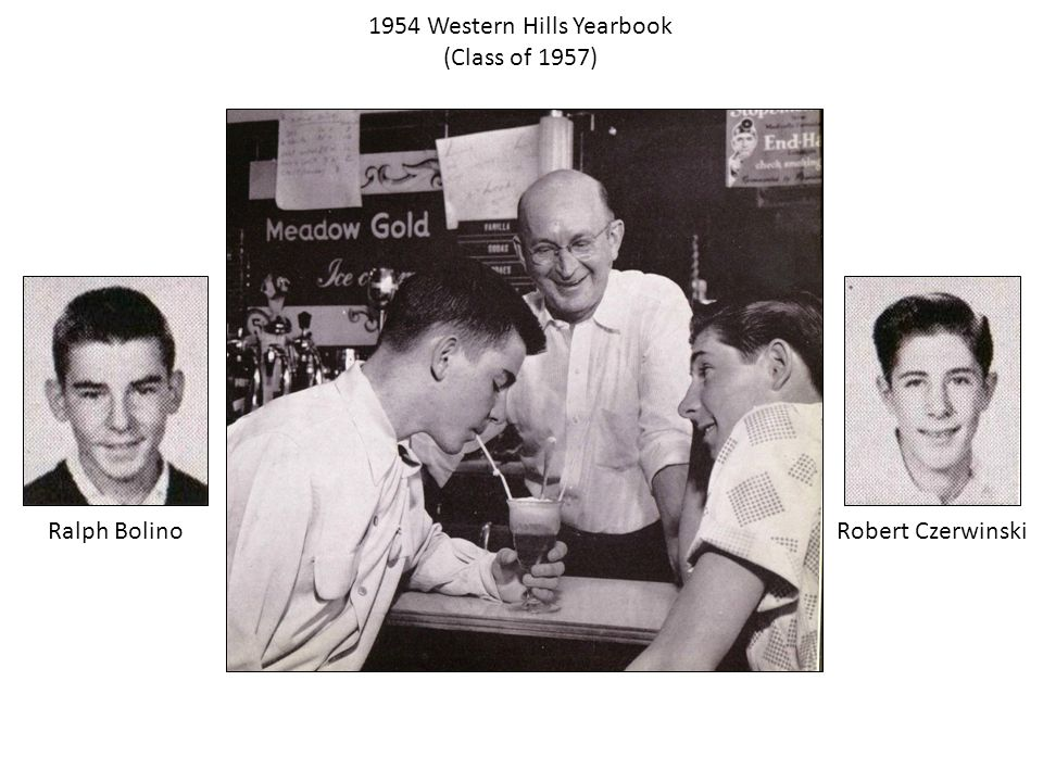 1954 Western Hills Yearbook (Class of 1957) Robert CzerwinskiRalph Bolino