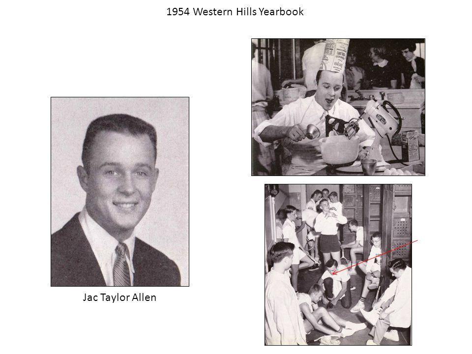 1954 Western Hills Yearbook Jac Taylor Allen