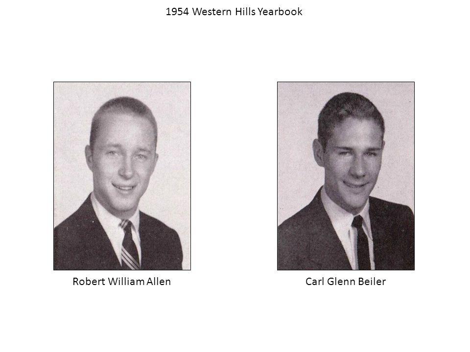 Robert William Allen 1954 Western Hills Yearbook Carl Glenn Beiler