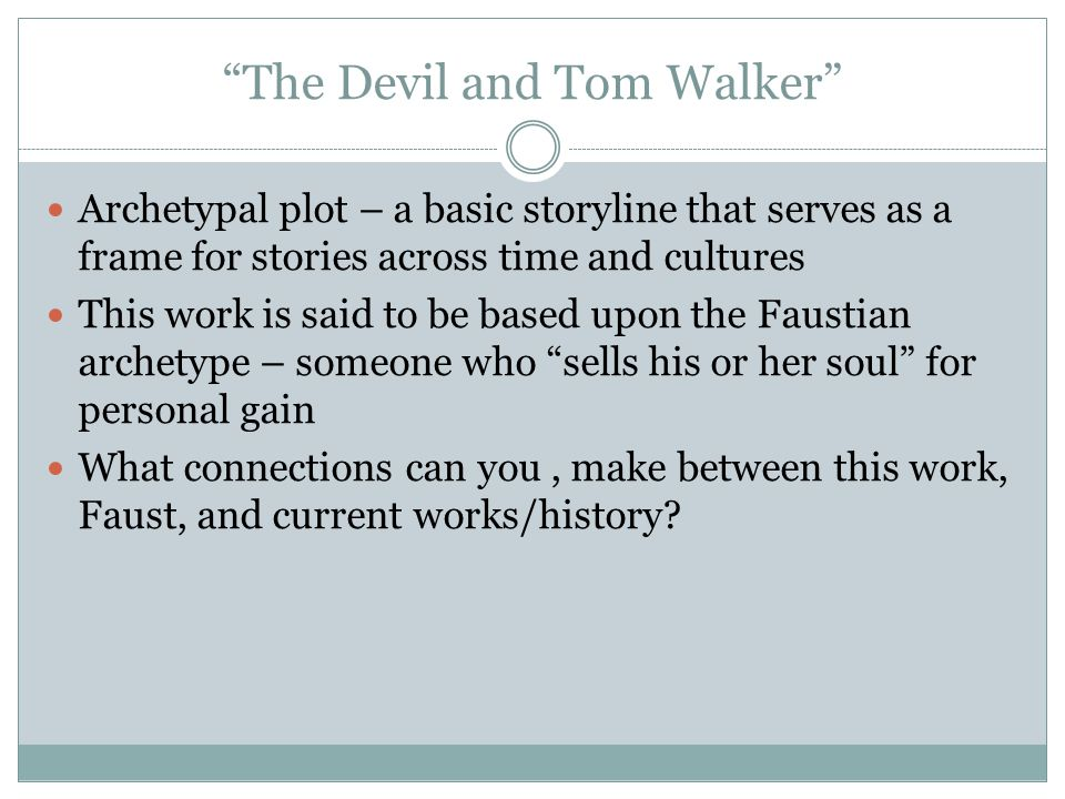devil essay tom walker Tom walker and the devil essay help essay on computer purchase this essay would probably be half done by now if i wasn't having to stop every 5minutes cos i can't.