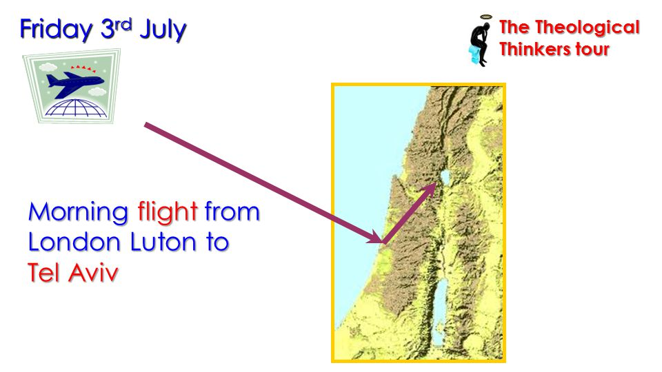 … and visit a possible site of Caiaphas' house Thursday 9 th July The Theological Thinkers tour