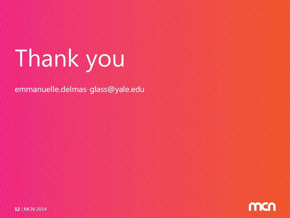 Thank you emmanuelle.delmas-glass@yale.edu MCN 201412