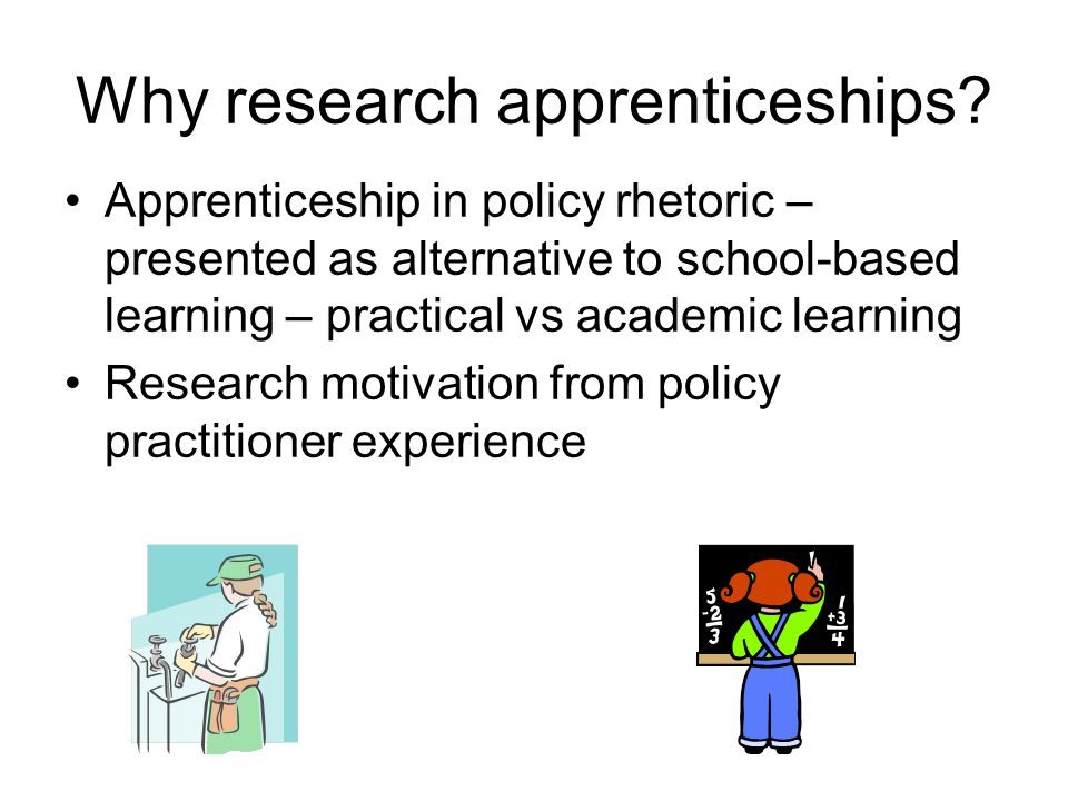 Why research apprenticeships.