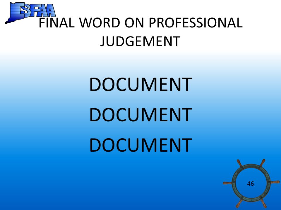 FINAL WORD ON PROFESSIONAL JUDGEMENT DOCUMENT 46