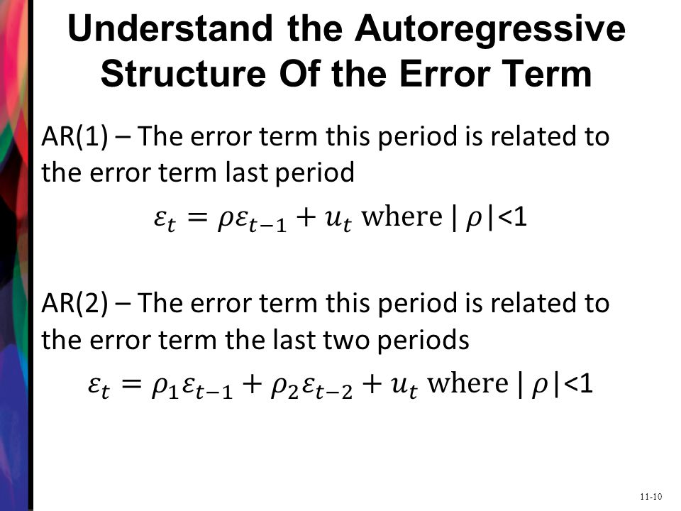 11-10 Understand the Autoregressive Structure Of the Error Term