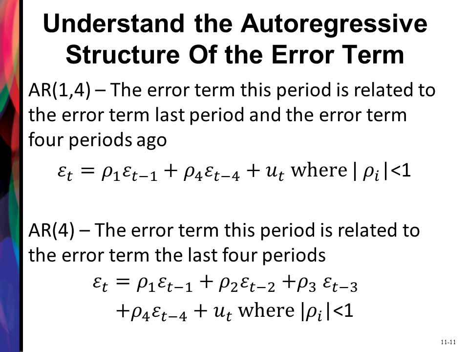 11-11 Understand the Autoregressive Structure Of the Error Term