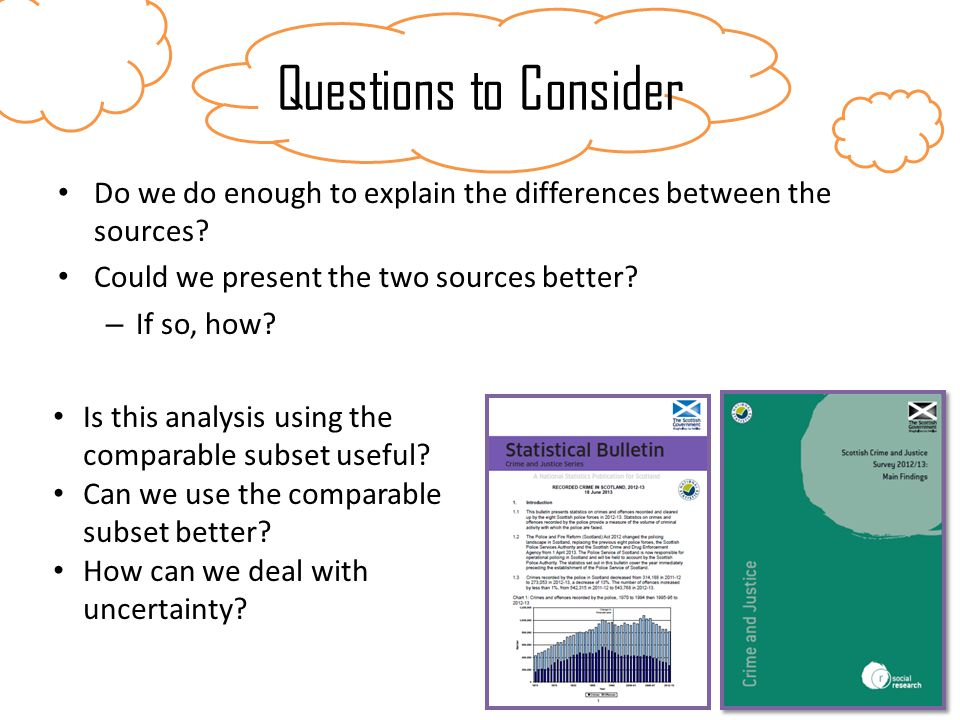 Do we do enough to explain the differences between the sources.