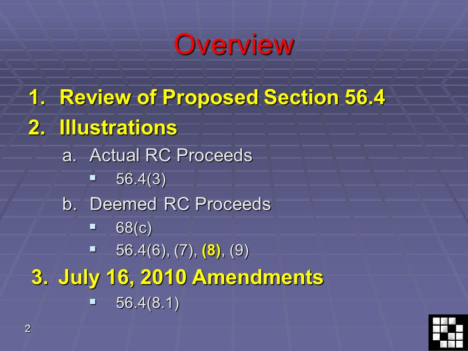 3 Review of Proposed Section 56.4 Prior to July 16, 2010 1.Application: Any asset or share sale In particular when significant goodwill is included in the saleIn particular when significant goodwill is included in the sale 2.Prior to proposed subsection 56.4 50% income inclusion; or 50% income inclusion; or Tax free (Fortino, Manrell) Tax free (Fortino, Manrell) 3.Where proposed subsection 56.4(2) applies: 100% income inclusion 100% income inclusion