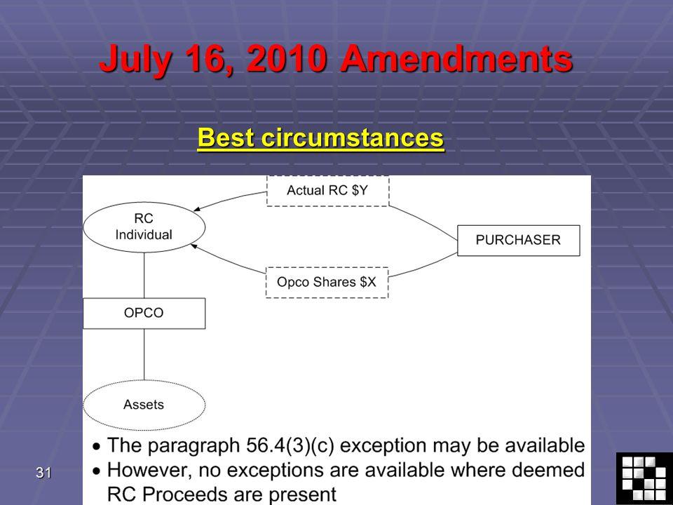 31 July 16, 2010 Amendments Best circumstances