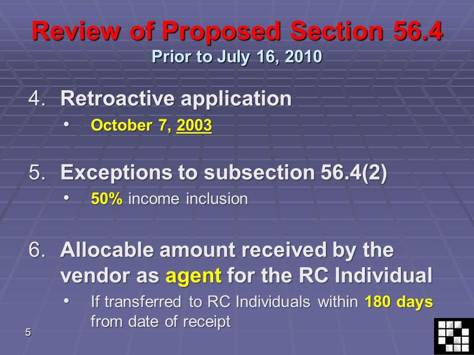 16 ILLUSTRATIONS Prior to July 16, 2010 9.Deemed Proceeds – unfavourable result