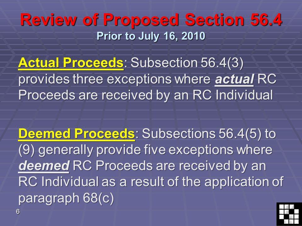 27 July 16, 2010 Amendments 15. Deemed proceeds – unfavourable result