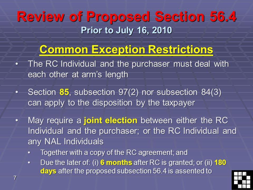 28 July 16, 2010 Amendments 16. Deemed proceeds – unfavourable result