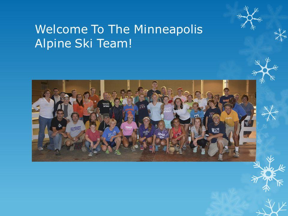 Welcome To The Minneapolis Alpine Ski Team!
