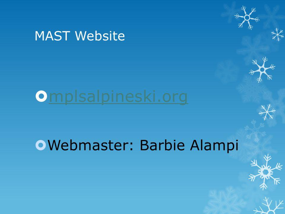 MAST Website  mplsalpineski.org mplsalpineski.org  Webmaster: Barbie Alampi