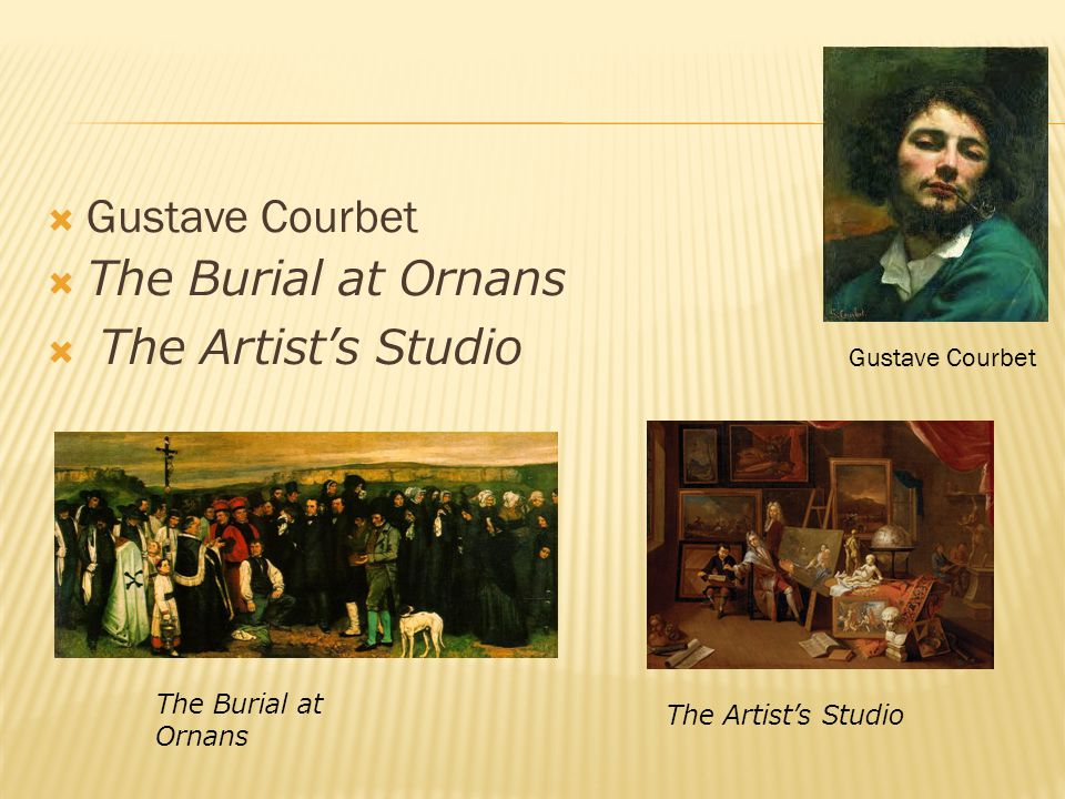  Gustave Courbet  The Burial at Ornans  The Artist's Studio Gustave Courbet The Burial at Ornans The Artist's Studio