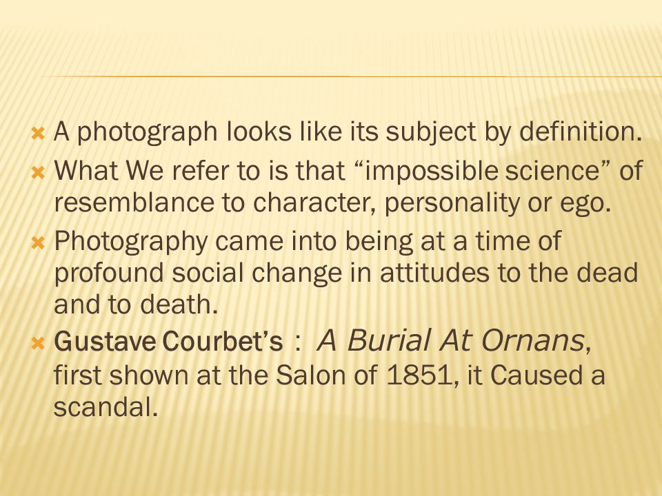  A photograph looks like its subject by definition.
