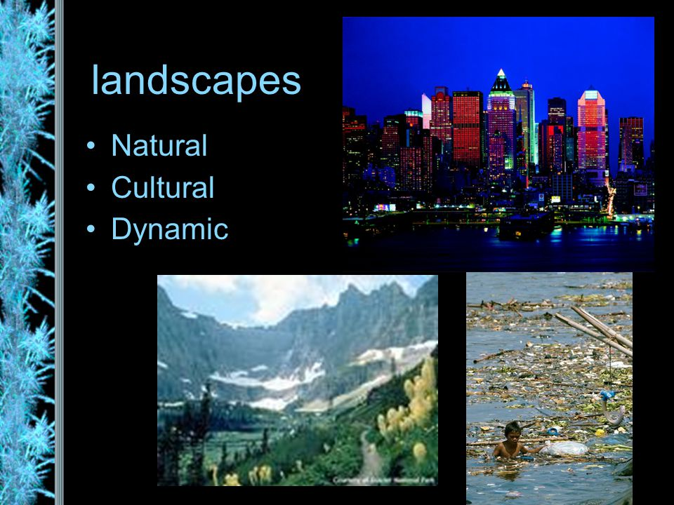 landscapes Natural Cultural Dynamic