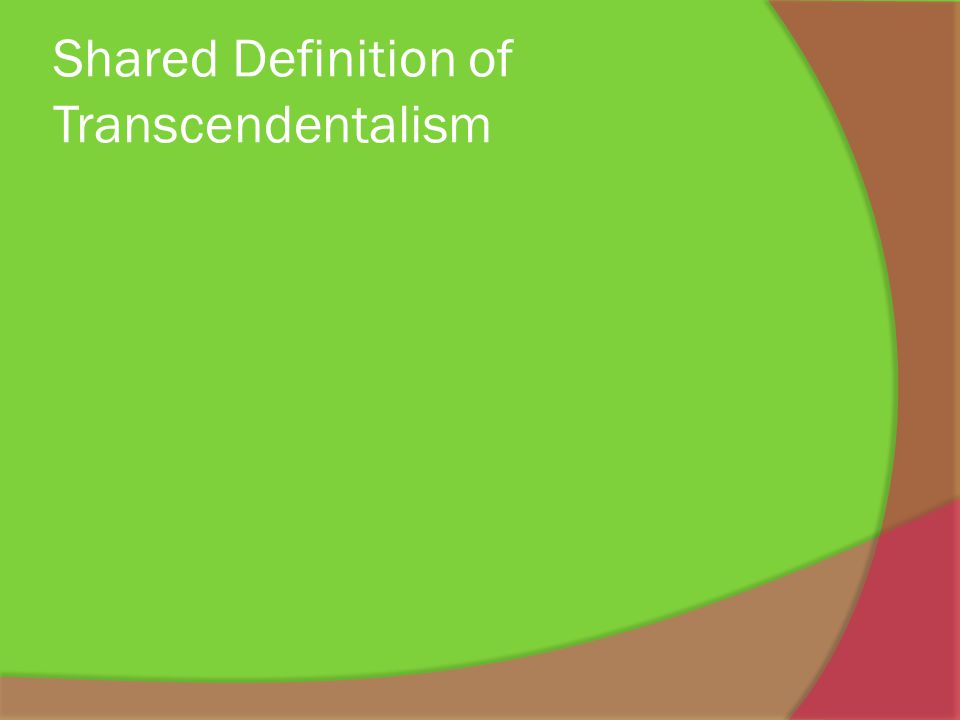 Shared Definition of Transcendentalism