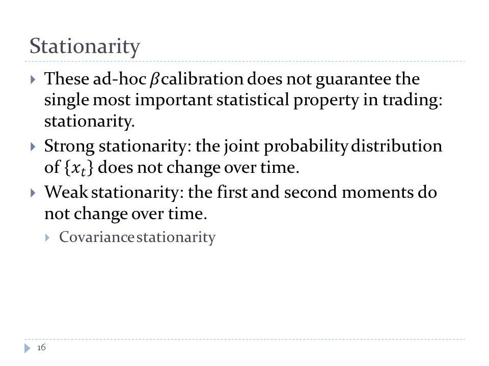 Stationarity 16