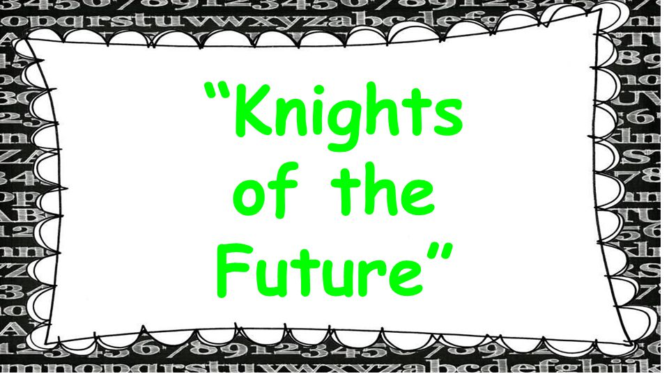 Knights of the Future