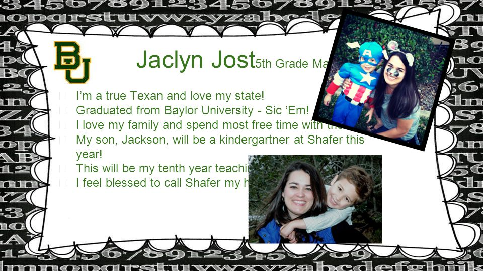 Jaclyn Jost 5th Grade Math ★ I'm a true Texan and love my state.