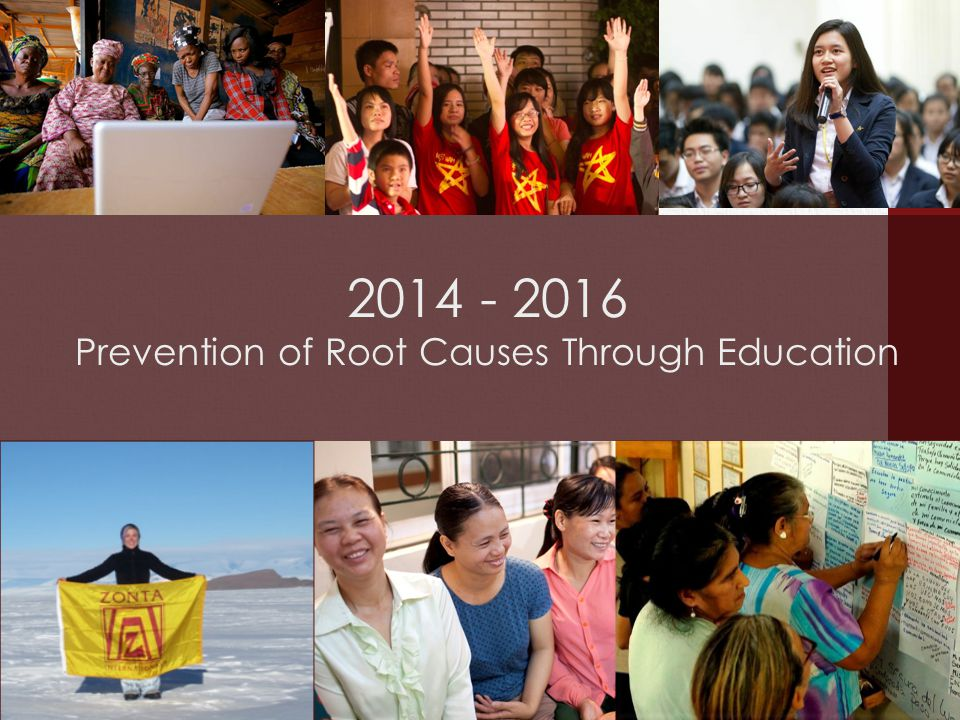 2014 - 2016 Prevention of Root Causes Through Education