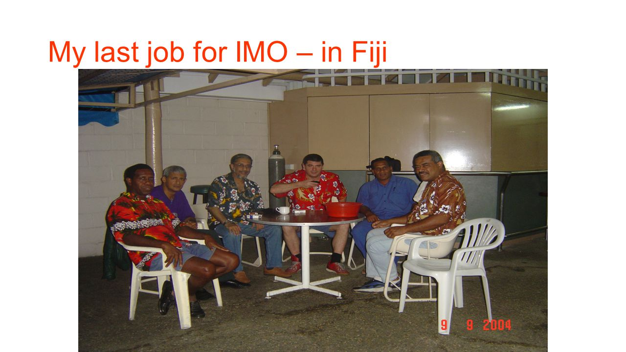 My last job for IMO – in Fiji
