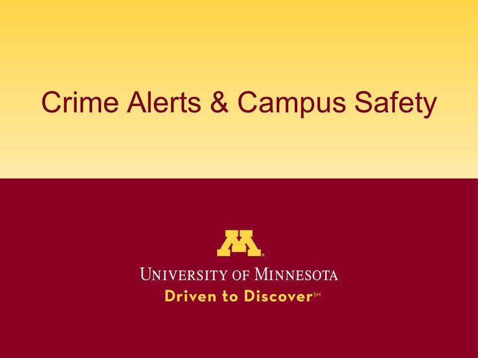 Crime Alerts & Campus Safety